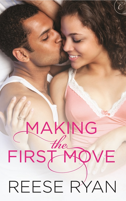 Making the First Move by Reese Ryan is now available.