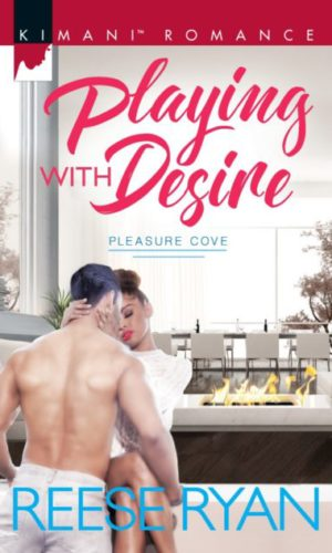 Playing with Desire (Pleasure Cove #1) by Reese Ryan