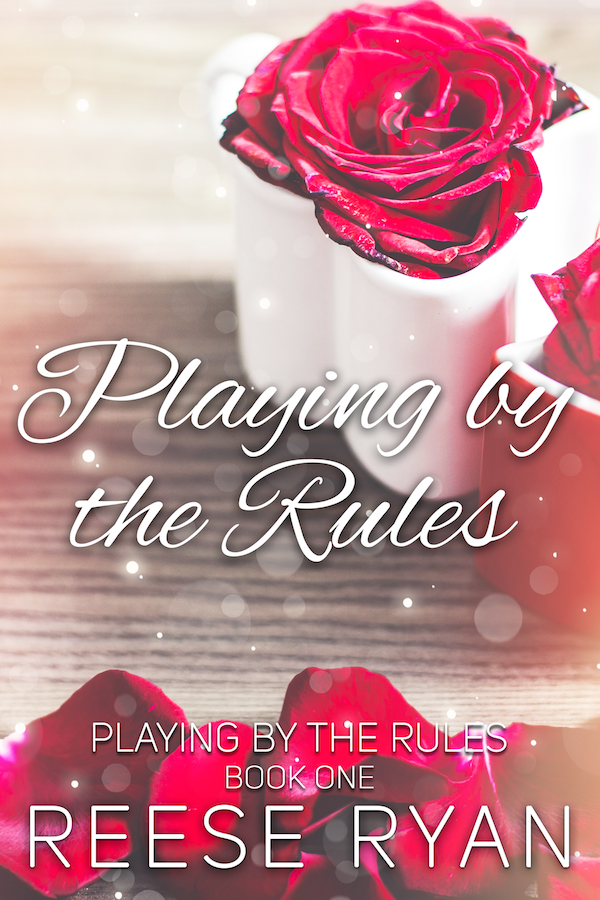 Playing by the Rules by Reese Ryan now available.