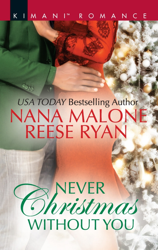 Never Christmas Without You by Nana Malone & Reese Ryan